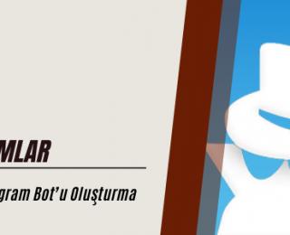BotFather Kullanarak Telegram Bot'u Oluşturma